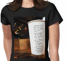 Writing on Coffee Poetry - The Storms that Calm Womens Fitted T-Shirt