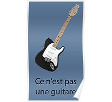 Ce n'est pas une guitare Poster
