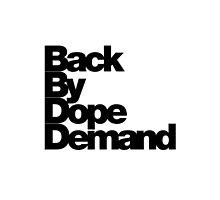 Back By Dope Demand (Black) by raneman