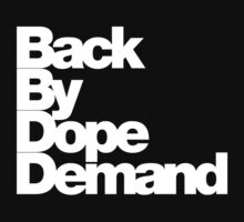Back By Dope Demand (White) by raneman