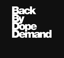 Back By Dope Demand (White) Classic T-Shirt