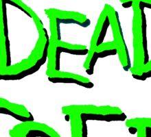Drop dead fred Sticker