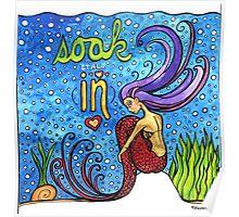 Soak It All In: Magical Mermaid Original Watercolor Illustration Poster