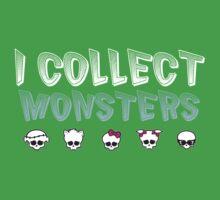 I Collect Monster High Dolls - Monster High T-Shirt Dark One Piece - Short Sleeve
