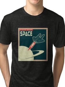 Gimme more SPACE Tri-blend T-Shirt