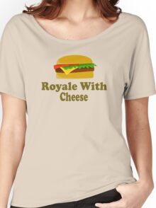 Royale With Cheese - Pulp Fiction Women's Relaxed Fit T-Shirt