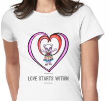 Love Starts Within: Cute Whimsical Watercolor Bear Illustration Womens Fitted T-Shirt