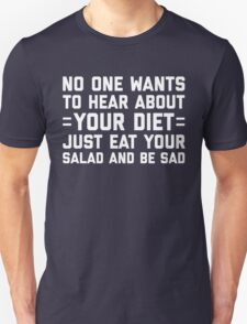 Your Diet Funny Quote T-Shirt