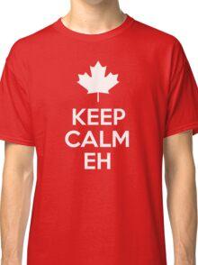 Canada - Keep Calm Eh Classic T-Shirt