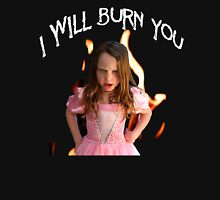 Burn You Unisex T-Shirt