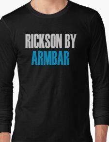 Rickson By Armbar (Brazilian Jiu Jitsu) Long Sleeve T-Shirt