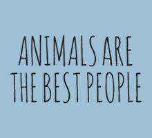 Animals are the best people. One Piece - Short Sleeve