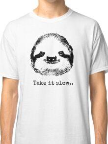 Take it slow.... Classic T-Shirt