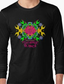 PSYCHEDELIC TRANCE Long Sleeve T-Shirt