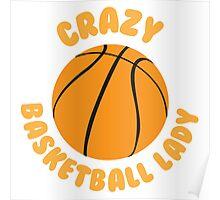 Crazy basketball lady (circle) Poster