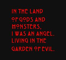 In The Land of Gods and Monster Quotes Unisex T-Shirt