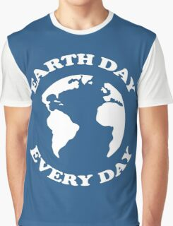 Earth Day Every Day Graphic T-Shirt