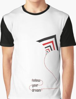 follow your dreams typography kite Graphic T-Shirt