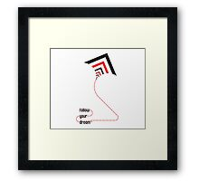 follow your dreams typography kite Framed Print