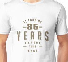 Funny 86th Birthday Unisex T-Shirt