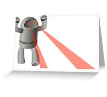 robot with xray eyes Greeting Card