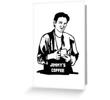 Jimmy's Coffee Pulp Fiction Greeting Card