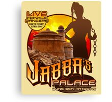Jabba's Palace: Live Dancers...for Now. Canvas Print