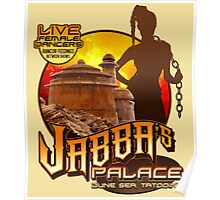 Jabba's Palace: Live Dancers...for Now. Poster