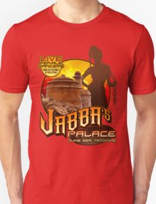 Jabba's Palace: Live Dancers...for Now. T-Shirt