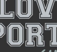 I Love Sports (Anime) Sticker