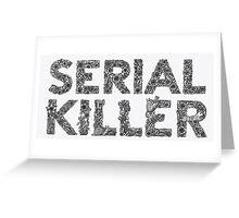 serial killer Greeting Card