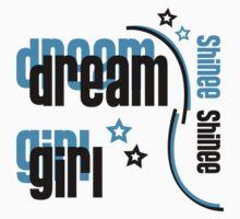 Dream Girl Kids Tee