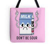 Don't be sour Tote Bag