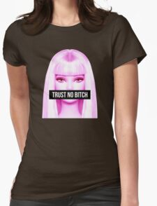 trust no bitch Womens Fitted T-Shirt