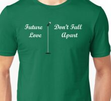 Future Love 2 Unisex T-Shirt