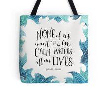 Calm Waters - Persuasion - Austen Tote Bag