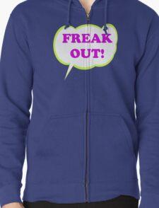 Freak Out! Zipped Hoodie
