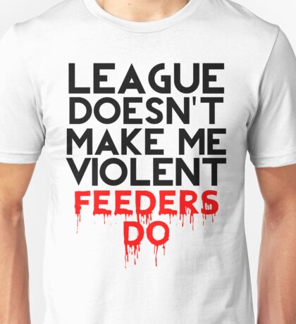 Feeders do Unisex T-Shirt