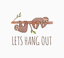 Lets Hang Out Sleepy Sloths Drawing Unisex T-Shirt