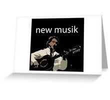 NEW MUSIK Greeting Card