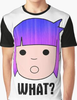 What? Graphic T-Shirt
