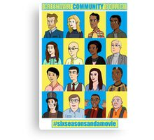 #sixseasonsandamovie Canvas Print