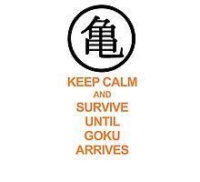 Keep calm until goku arrives Photographic Print