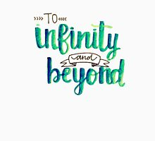"""To Infinity and Beyond"" Calligraphy (Blue & Green) Unisex T-Shirt"