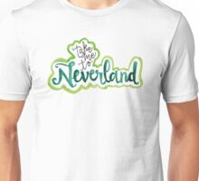 """Take Me To Neverland"" Calligraphy Unisex T-Shirt"