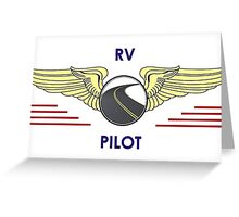 Pilot Wings Drive Your Motorhome Down The Road Greeting Card