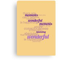 Something Wonderful Canvas Print