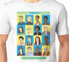 #sixseasonsandamovie Unisex T-Shirt