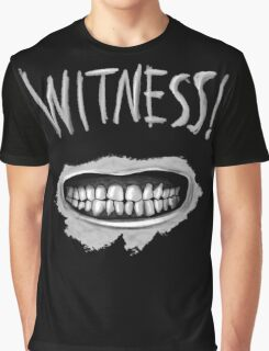 Witness! Graphic T-Shirt