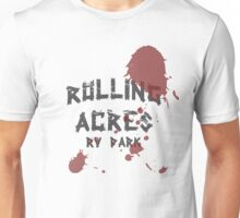 Rolling Acres RV Park Unisex T-Shirt